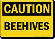 OSHA Caution Beehives Sign