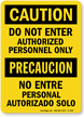 Authorized Personnel Only Bilingual Sign