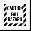Caution, Fall Hazard Floor Stencil
