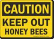 OSHA Caution Keep Out Honeybees Sign
