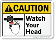 Watch Your Head Caution Sign