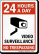 24 Hours Video Surveillance Sign