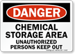 Danger Chemical Storage Keep Out Sign