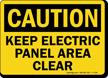 OSHA Caution Keep Electric Panel Area Clear Sign