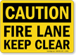 Caution: Fire Lane Keep Clear