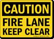 Caution: Fire Lane Keep Clear