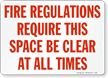 Fire Regulations Require Clear Sign