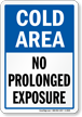 Cold Room: No Prolonged Exposure