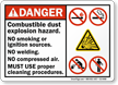 Combustible Dust, Explosion Hazard, No Smoking, Ignition sign