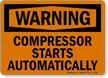 Compressor Starts Automatically OSHA Warning Sign