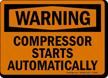 Compressor Starts Automatically OSHA Warning Sign