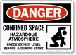 Confined Space Hazardous Atmosphere Check Oxygen Sign