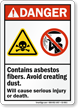 Contain Asbestos Fibers Cause Injury ANSI Danger Sign