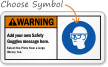 Add your own Safety Goggles message Sign