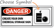 Danger:CREATE YOUR OWN CHEMICAL STORAGE SIGN