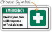 Create your spill response, first aid Sign