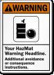 Personalized ANSI Hazmat Warning Sign