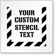 Custom Text Sign Stencil