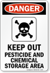 Keep Out Pesticide And Chemical Storage Sign