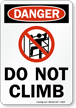 Danger Do Not Climb Sign