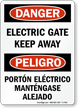 Electric Gate Keep Away Bilingual Sign