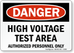 Danger High Voltage Area Sign