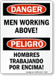 Danger Mens Working Above Bilingual Sign