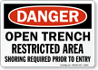 Open Trench Restricted Area Sign