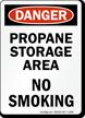 Danger Propane Storage Area Sign