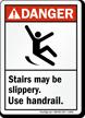 Danger Stairs Slippery Sign
