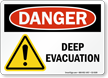 Deep Evacuation OSHA Danger Sign With Graphic
