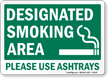 Designated Smoking Area Please Sign