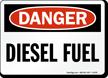 Danger Diesel Fuel Sign