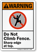 Do Not Climb Fence ANSI Warning Sign
