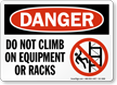 Do Not Climb On Equipment Sign