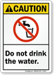Do Not Drink Water Caution Sign