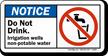 Do Not Drink Non Potable Water Sign