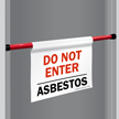 Do Not Enter Asbestos Door Barricade Sign