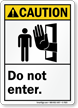 Do Not Enter ANSI Caution Sign