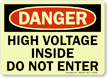 Danger: High Voltage Do Not Enter Sign
