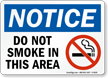 Do Not Smoke In This Area Sign