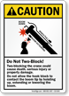 Do Not Two-Block ANSI Caution Crane sign