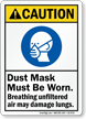 Dust Mask Worn, Unfiltered Air Damage Lungs Sign