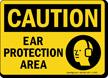 OSHA Caution Ear Protection Area Sign