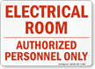 Electrical Room Authorized Personnel Only Sign