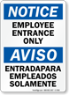 Employee Entrance Only Bilingual Sign