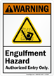 Engulfment Hazard Authorized Entry Only ANSI Warning Sign