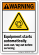 Equipment Starts Automatically Lock-out / Tag-out Warning Sign