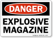 Explosive Magazine OSHA Danger Sign