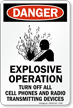 Explosive Operation Turn Off Cell Phones Sign